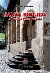 Santa Brigida e l'antica Valle Averara