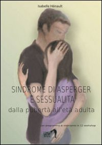 Sindrome di Asperger e sessualità