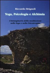 Yoga, Psicologia e Alchimia