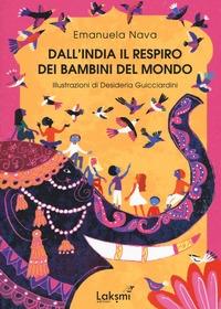 Dall'India il respiro dei bambini del mondo