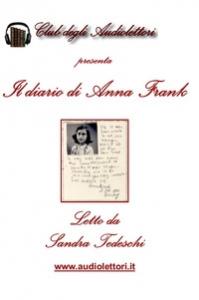 Il diario di Anna Frank [DOCUMENTO SONORO]