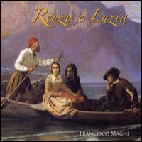 Renzo e Luzia [Audioregistrazione]