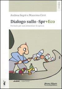 Dialogo sullo -spr+eco