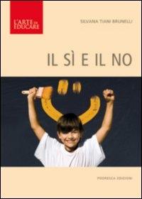 Il sì e il no