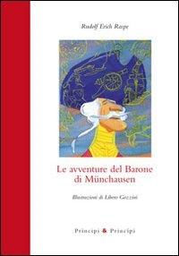 Le avventure del Barone di Munchausen / Rudolf Erich Raspe ; illustrazioni di Libero Gozzini