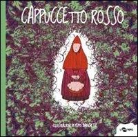 Cappuccetto rosso / illustrazioni di Peppo Bianchessi
