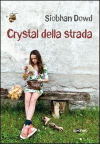 Crystal della strada