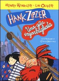 Hank Zipzer. Una gita ingarbugliata / Henry Winkler, Lin Oliver ; illustrazioni di Giulia Orecchia ; traduzione di Sante Bandirali