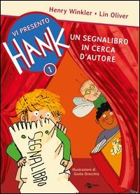 Vi presento Hank. 1: Un segnalibro in cerca d'autore