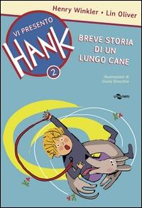 Breve storia di un lungo cane / Henry Winkler, Lin Oliver ; illustrazioni di Giulia Orecchia