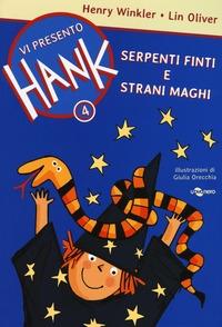 Vi presento Hank. 4: Serpenti finti e strani maghi