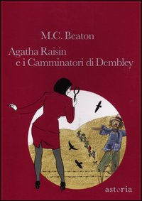 [4]: Agatha Raisin e i Camminatori di Dembley