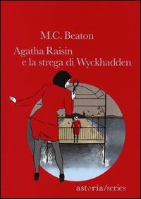 [9]: Agatha Raisin e la strega di Wyckhadden