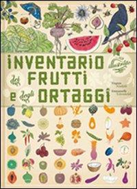 Inventario illustrato dei frutti e degli ortaggi / Virginie Aladjidi, Emmanuelle Tchoukriel