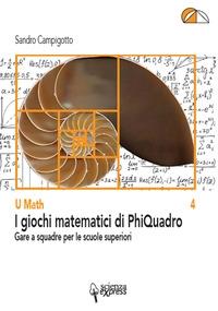 I giochi matematici di PhiQuadro