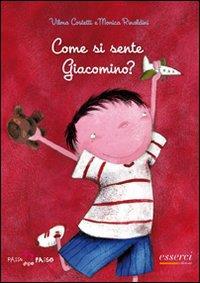 Come si sente Giacomino? / Vilma Costetti e Monica Rinaldini
