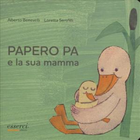 Papero Pa e la sua mamma