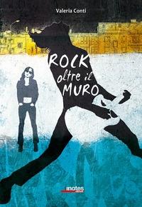 Rock oltre il muro