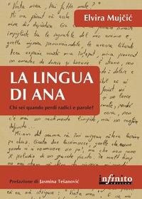 La lingua di Ana: chi sei quando perdi radici e parole?