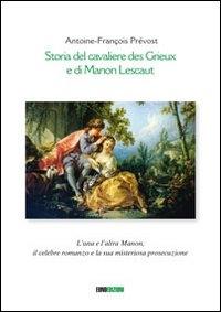 Storia del cavaliere des Grieux e di Manon Lescaut