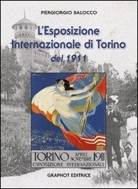 L'Esposizione Internazionale di Torino del 1911