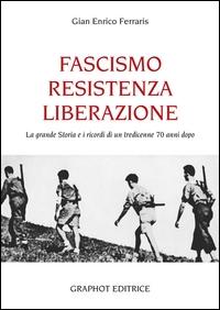 Fascismo Resistenza Liberazione