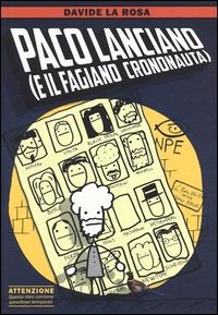 Paco Lanciano (e il fagiano crononauta)