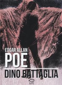 Edgar Allan Poe / di Dino Battaglia