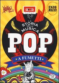 La storia della musica pop a fumetti