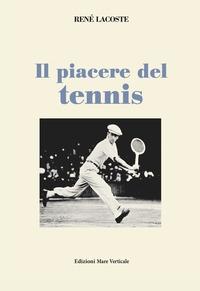 Il piacere del tennis