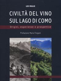 La civiltà del vino sul lago di Como
