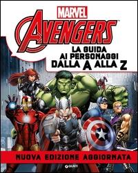 Avengers : la guida ai personaggi dalla A alla Z / [testi originali di Alan Cowsill]