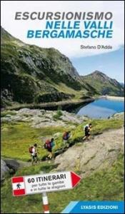 Escursionismo nelle valli bergamasche