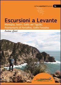 Escursioni a Levante / Andrea Greci