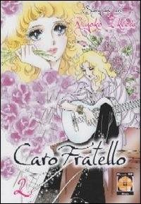 Caro fratello / story and art Riyoko Ikeda. 2