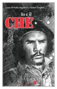 Io e il Che