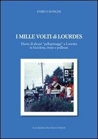 I mille volti di Lourdes