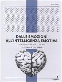 Dalle emozioni all'intelligenza emotiva