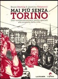 Mai più senza Torino