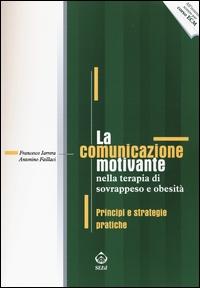 La comunicazione motivante nella terapie di sovrappeso e obesità