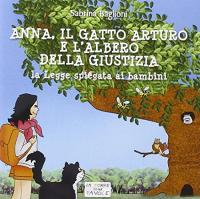 Anna, il gatto Arturo e l'albero della giustizia