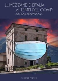 Lumezzane e l'Italia ai tempi del Covid