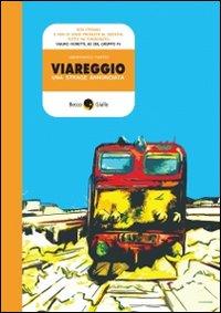 Viareggio, una strage annunciata