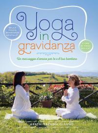 Yoga in gravidanza : un messaggio d'amore per te e il tuo bambino