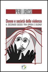 Donne e società della violenza