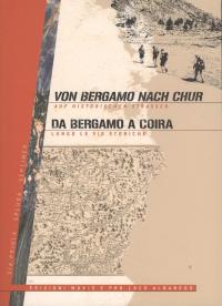 Da Bergamo a Coira