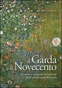 Il Garda e il Novecento
