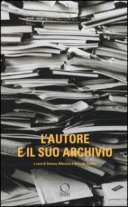 L'autore e il suo archivio