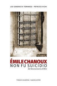 Émile Chanoux non fu suicidio