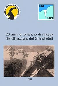 20 anni di bilancio di massa del ghiacciaio del Grand Etrèt